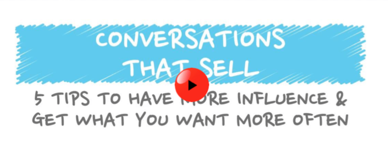 5 Tips to Have Conversations that Sell